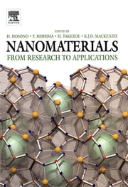 Nanomaterials - Research Towards Applications ebook by Hideo Hosono, Yoshinao Mishima, Hideo Takezoe,...