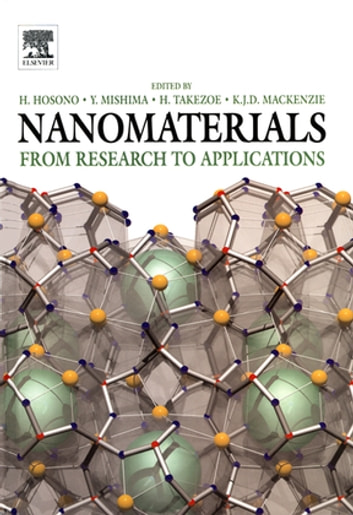 Nanomaterials - Research Towards Applications ebook by