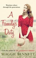 A Family's Duty ebook by Maggie Bennett