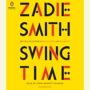 Swing Time audiobook by Zadie Smith