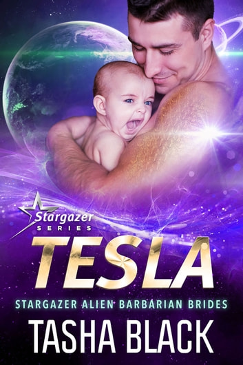 Tesla: Stargazer Alien Barbarian Brides #2 ebook by Tasha Black