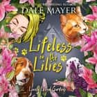 Lifeless in the Lilies audiobook by