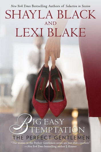 Big Easy Temptation ebook by Shayla Black,Lexi Blake