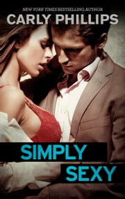 Simply Sexy ebook by Carly Phillips