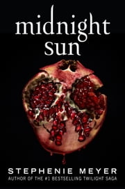 Midnight Sun ebooks by Stephenie Meyer