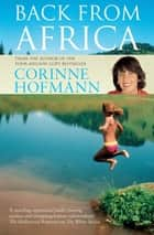 Back from Africa ebook by Corinne Hofmann, Peter Millar