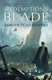 Redemption's Blade ebook by Adrian Tchaikovsky