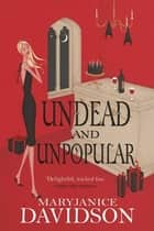 Undead And Unpopular - Number 5 in series ebook by MaryJanice Davidson