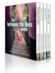 Between the Lines: The Complete Series ebook by Tammara Webber