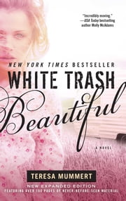 White Trash Beautiful ebook by Teresa Mummert