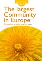 The largest Community in Europe ebook by Coboldo Melo