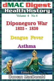 dMAC Digest: Vol 4 No 4 - Diponegoro war ebook by Duncan MacDonald