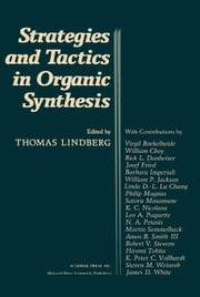 Strategies and Tactics In Organic Synthesis ebook by Lindberg, Thomas