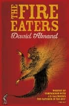 The Fire Eaters ebook by David Almond