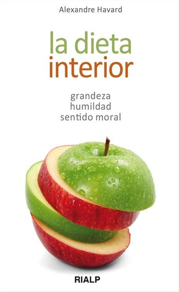 La dieta interior ebook by Alexandre Havard