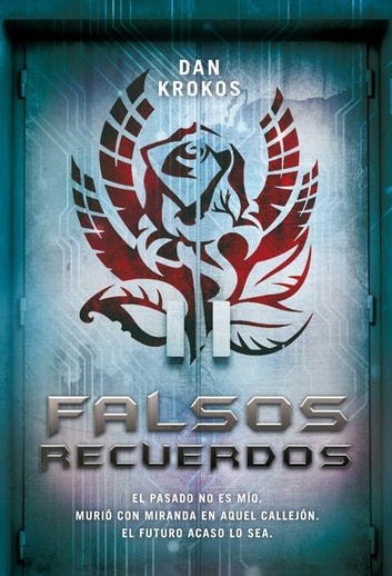 Falsos recuerdos ebook by Dan Krokos