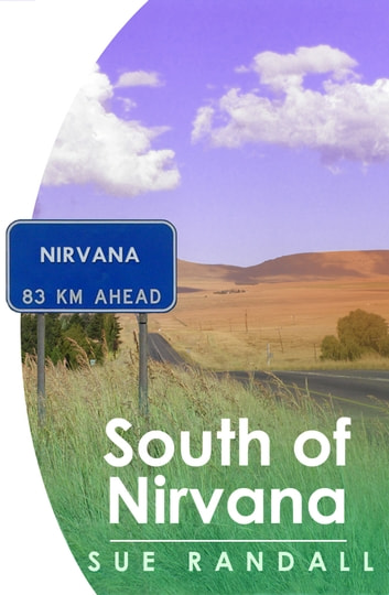 South of Nirvana ebook by Sue Randall