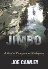 JIMBO - A Novel of Resurgence and Redemption ebook by Joe Cawley