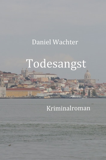 Todesangst ebook by Daniel Wachter