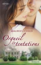 Orgueil & tentations - 3 romans ebook by Maureen Child