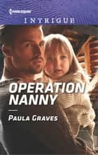 ebook Operation Nanny de Paula Graves
