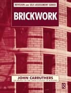 Brickwork eBook by John Carruthers