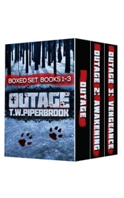 Outage Boxed Set (Books 1-3) ebook by T.W. Piperbrook