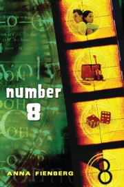 Number 8 ebook by Anna Fienberg
