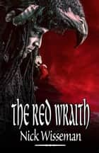 The Red Wraith ebook by Nick Wisseman