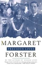 Precious Lives ebook by Margaret Forster