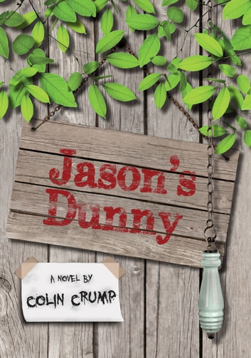 Jason's Dunny ebook by Colin Crump