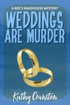 Weddings are Murder eBook by Kathy Cranston