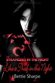 Like a Thief in the Night ebook by Bettie Sharpe