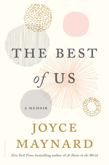 The Best of Us - A Memoir ebook by Joyce Maynard