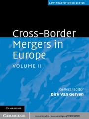 Cross-Border Mergers in Europe: Volume 2 ebook by Dirk Van Gerven
