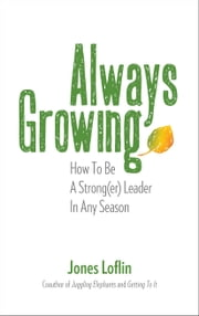 Always Growing ebook by Jones Loflin