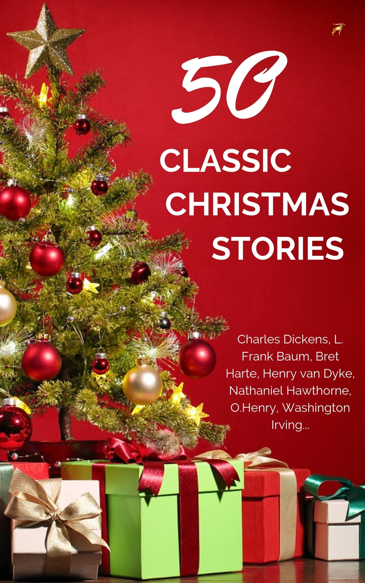 Classic Christmas Stories: A Collection of Timeless Holiday Tales eBook by  Annie Roe Carr - 9782291046493 | Rakuten Kobo