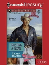 Trusting A Texan ebook by Leann Harris