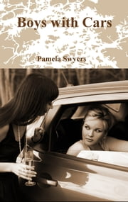 Boys with Cars ebook by Pamela Swyers
