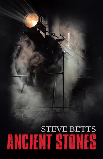 Ancient Stones ebook by Steve Betts