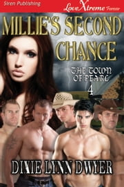 Millie's Second Chance ebook by Dixie Lynn Dwyer