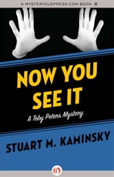 Now You See It ebook by Stuart M. Kaminsky