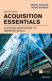 Acquisition Essentials - A step-by-step guide to smarter deals ebook by Kobo.Web.Store.Products.Fields.ContributorFieldViewModel