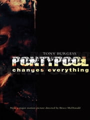 Pontypool Changes Everything ebook by Tony Burgess