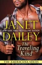 The Traveling Kind ebook by Janet Dailey
