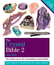 The Crystal Bible Volume 2 - Godsfield Bibles ebook by Judy Hall