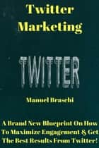 Twitter Marketing ebook by Manuel Braschi