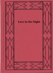 Love in the Night ebook by Francis Scott Fitzgerald