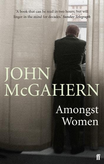 Amongst Women ebook by John McGahern