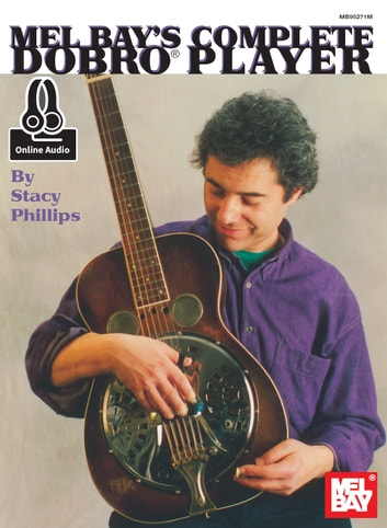 Complete Dobro Player Ebook By Stacy Phillips 9781513409627